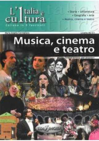Italia e cultura: Musica, cinema e teatro