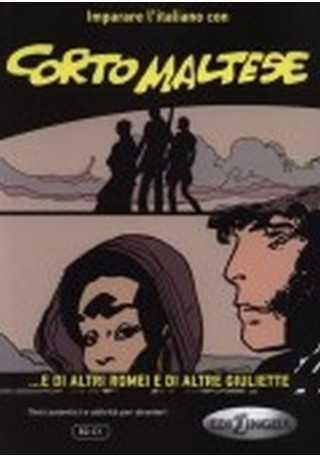 Corto Maltese E di altri Romei e di altre Giuliette książka