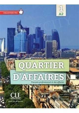 Quartier d'affaires 1 podręcznik poziom A2