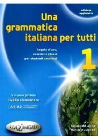 Grammatica italiana per tutti 1 edizione aggiornata