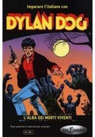 Dylan Dog L'alba dei morti viventi książka